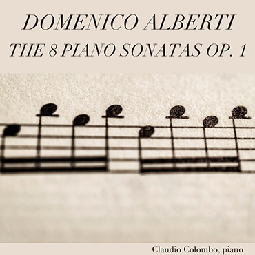Domenico Alberti: 8 Sonate per piano Op. 1
